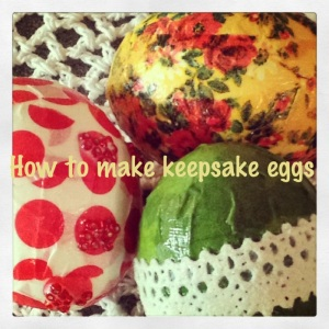 How to make Keepsake eggs